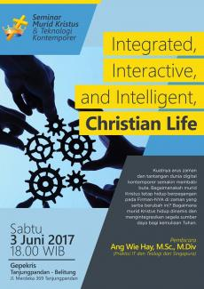 Integrated, Interactive, and Intelligent, Christian Life